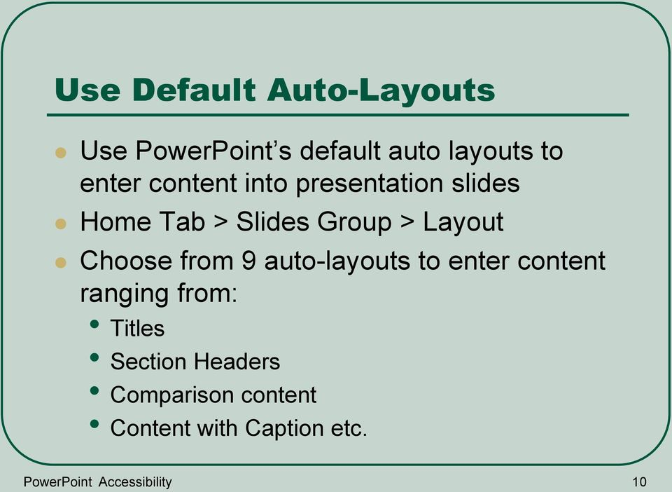 from 9 auto-layouts to enter content ranging from: Titles Section