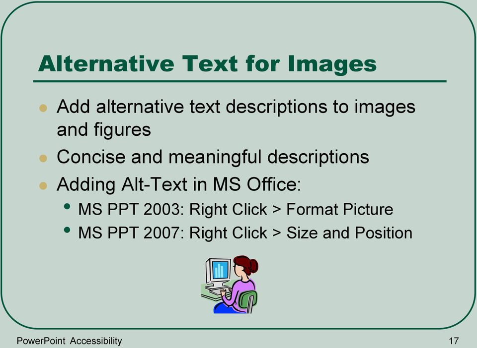 Alt-Text in MS Office: MS PPT 2003: Right Click > Format Picture