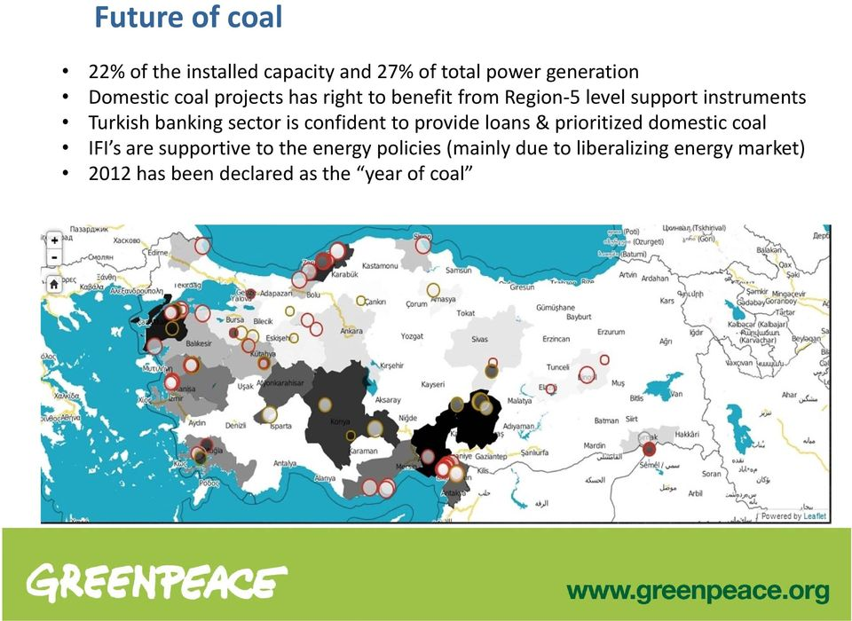 is confident to provide loans & prioritized domestic coal IFI s are supportive to the energy