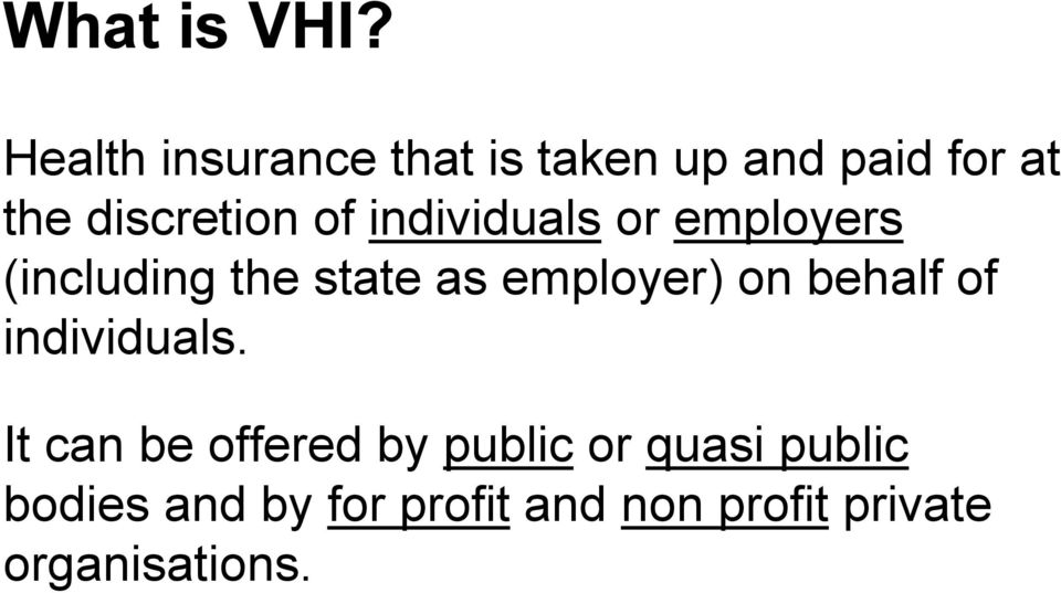 individuals or employers (including the state as employer) on