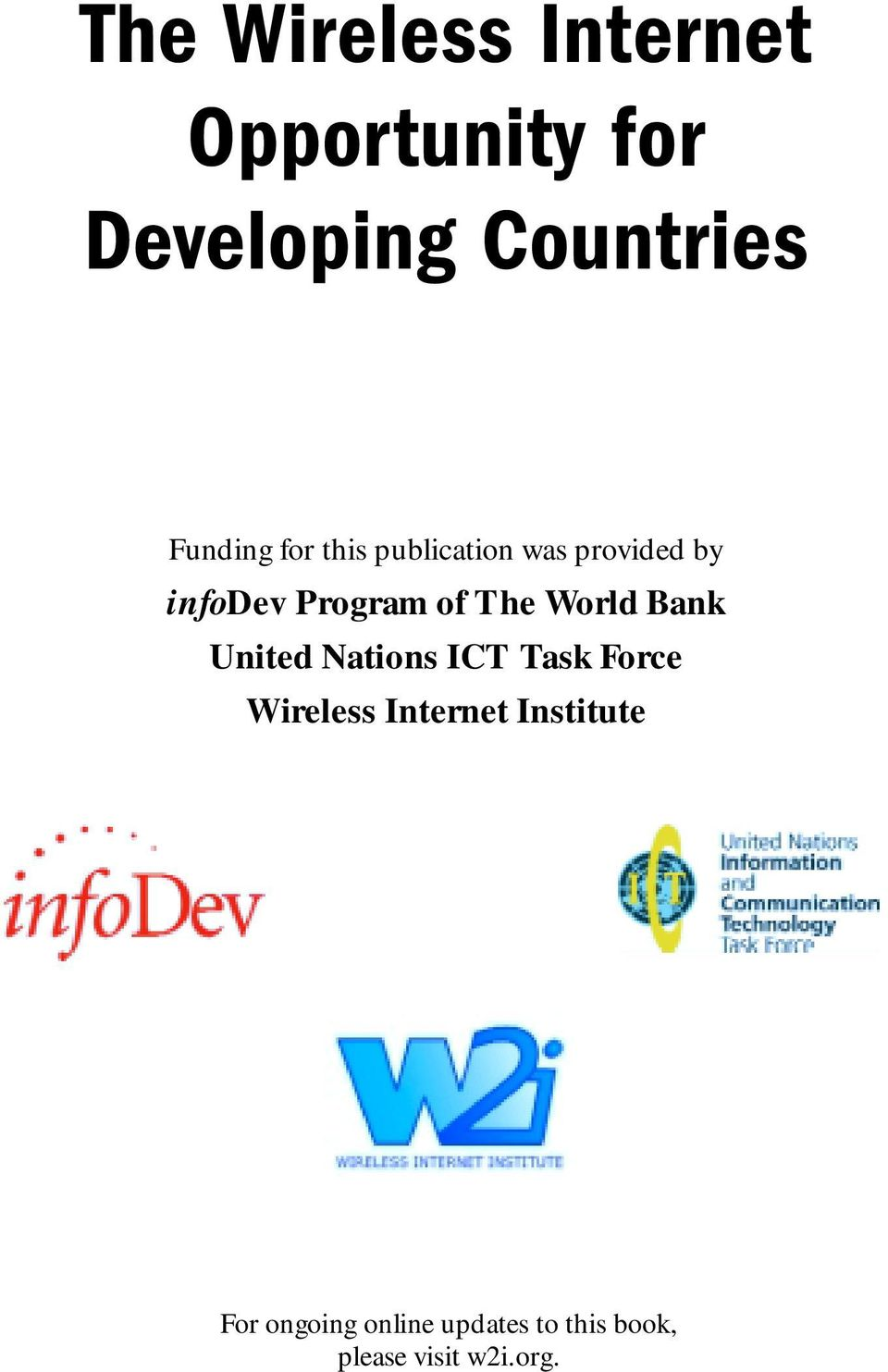The World Bank United Nations ICT Task Force Wireless Internet