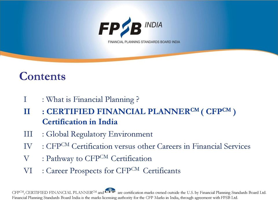 versus other Careers in Financial Services : Pathway to CFP CM Certification : Career Prospects for CFP CM Certificants CFP CM, CERTIFIED