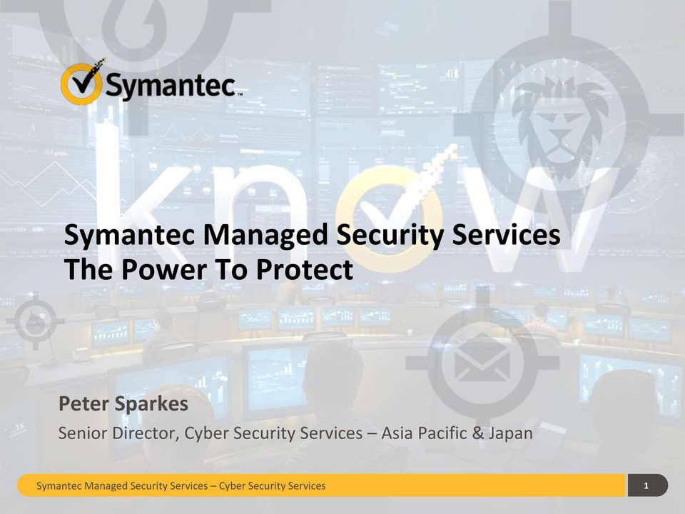 Security Services Asia Pacific & Japan Symantec