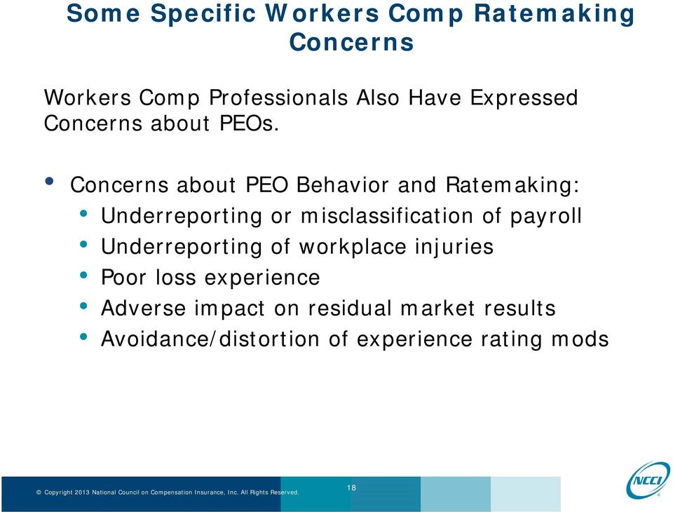 Concerns about PEO Behavior and Ratemaking: Underreporting or misclassification of