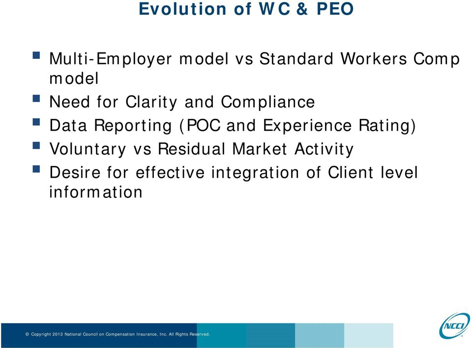 Reporting (POC and Experience Rating) Voluntary vs Residual