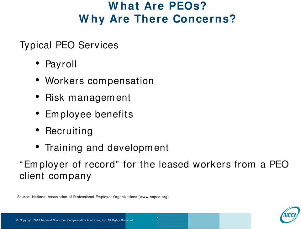 Training and development Employer of record for the leased workers from a PEO