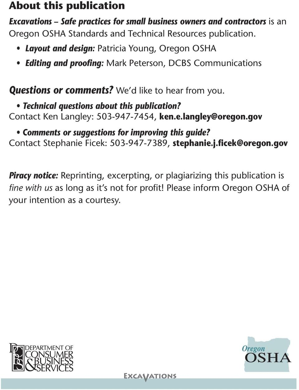 Technical questions about this publication? Contact Ken Langley: 503-947-7454, ken.e.langley@oregon.gov Comments or suggestions for improving this guide?