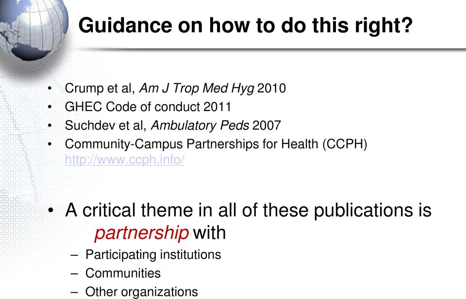 Ambulatory Peds 2007 Community-Campus Partnerships for Health (CCPH) http://www.
