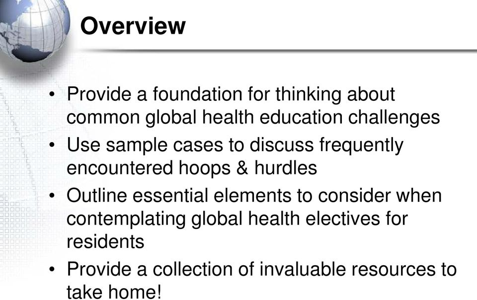 & hurdles Outline essential elements to consider when contemplating global