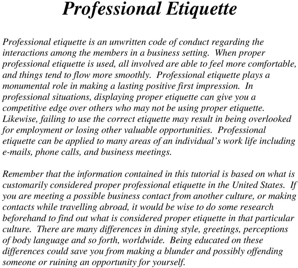 Professional etiquette plays a monumental role in making a lasting positive first impression.