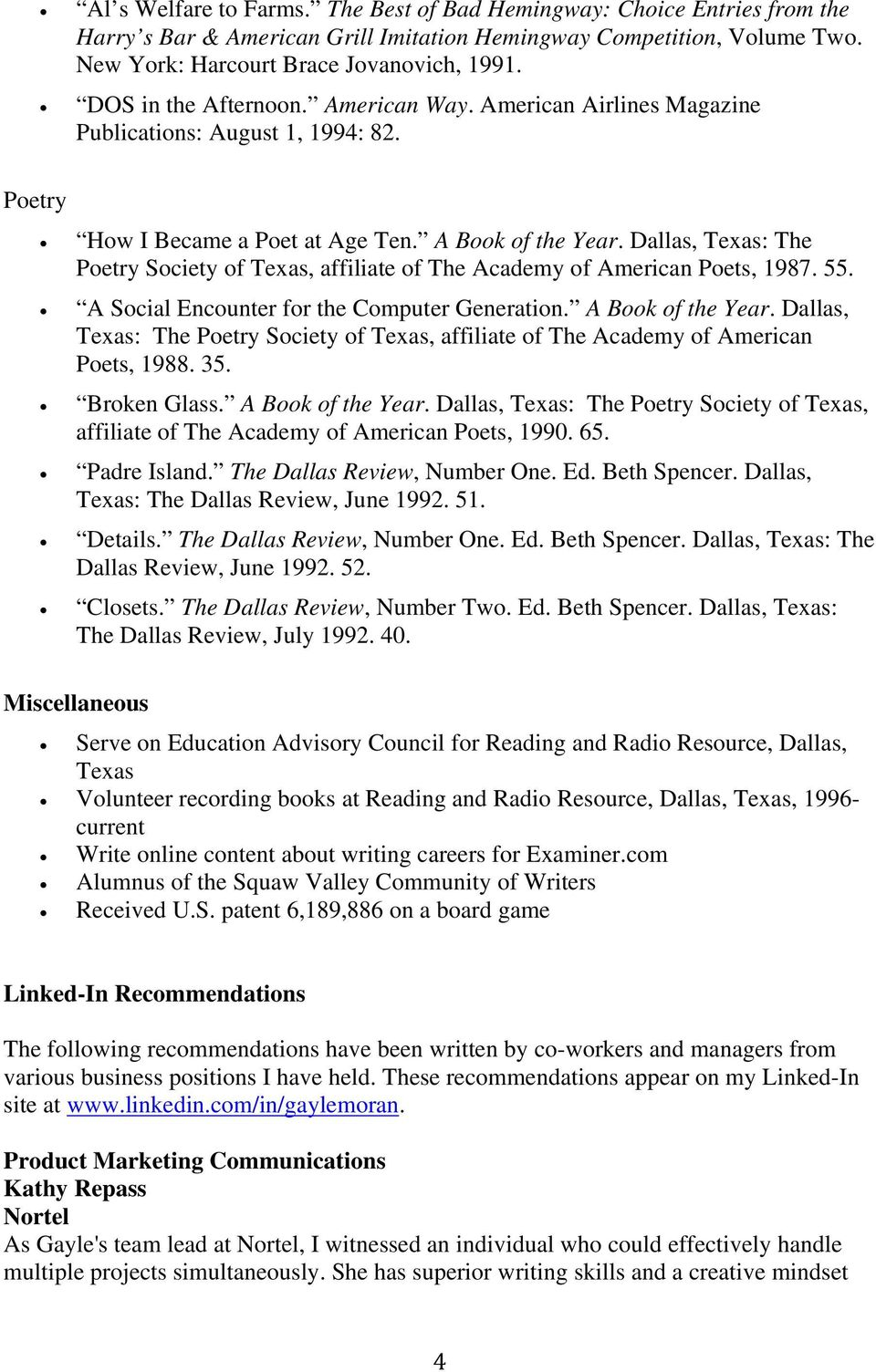 Dallas, Texas: The Poetry Society of Texas, affiliate of The Academy of American Poets, 1987. 55. A Social Encounter for the Computer Generation. A Book of the Year.