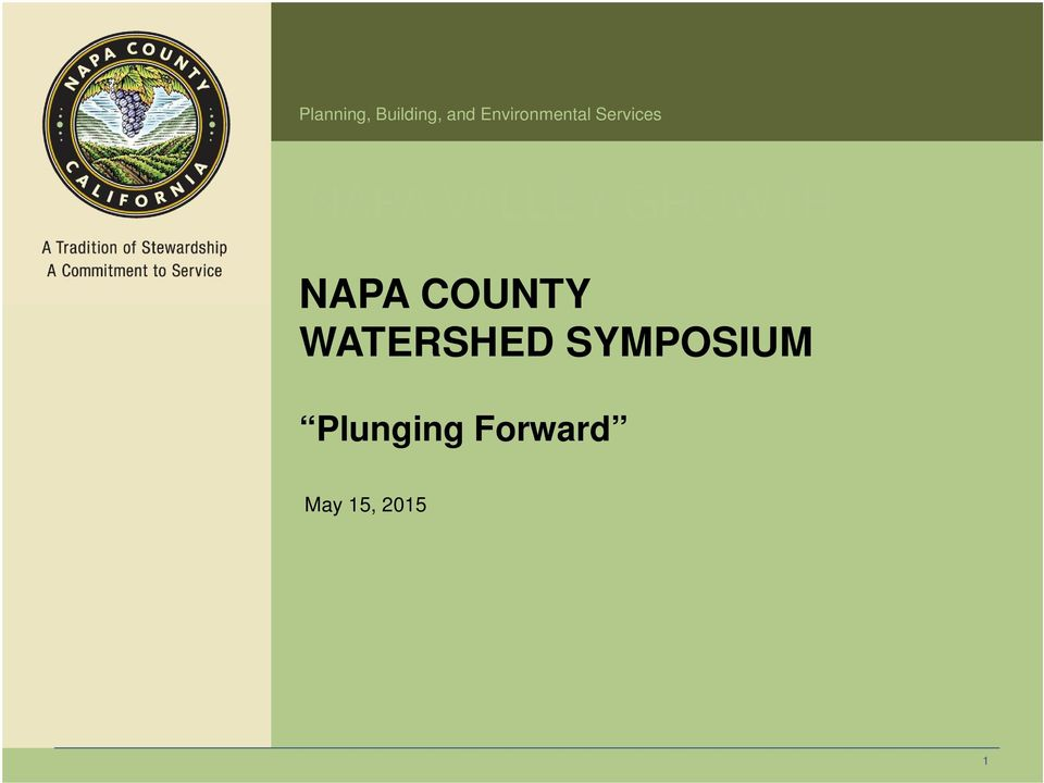 VALLEY GROWTH NAPA COUNTY
