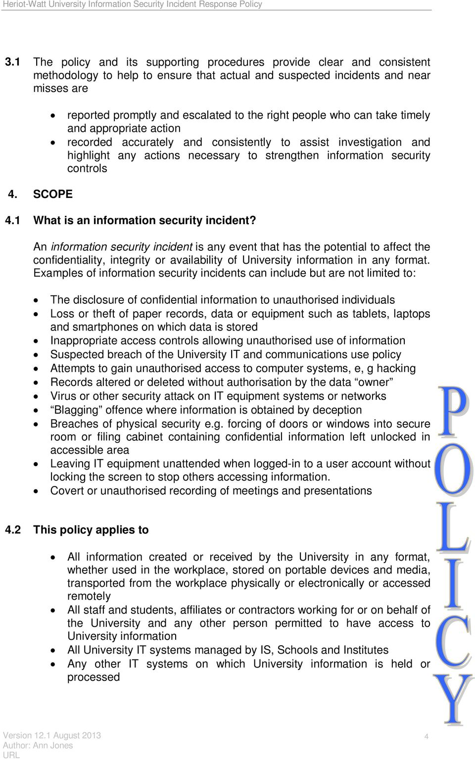 to strengthen information security controls 4.1 What is an information security incident?