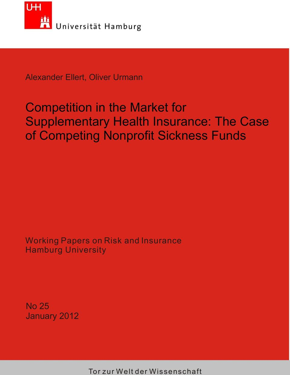 Nonprofit Sickness Funds Working Papers on Risk and Insurance