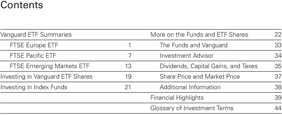 Capital Gains, and Taxes 35 Investing in Vanguard ETF Shares 19 Share Price and Market Price 37