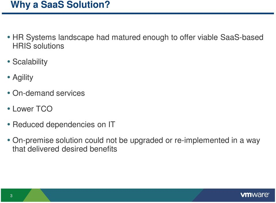 HRIS solutions Scalability Agility On-demand services Lower TCO