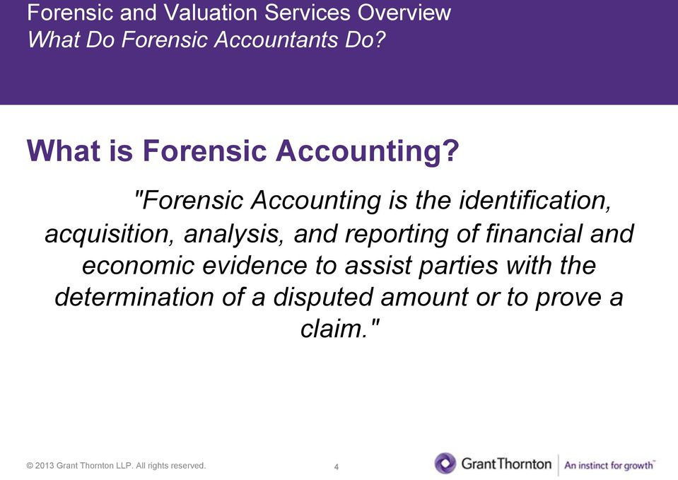"""Forensic Accounting is the identification, acquisition, analysis, and"