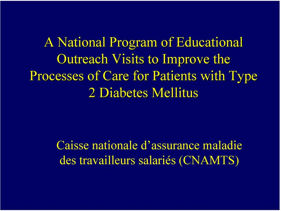 with Type 2 Diabetes Mellitus Caisse nationale d