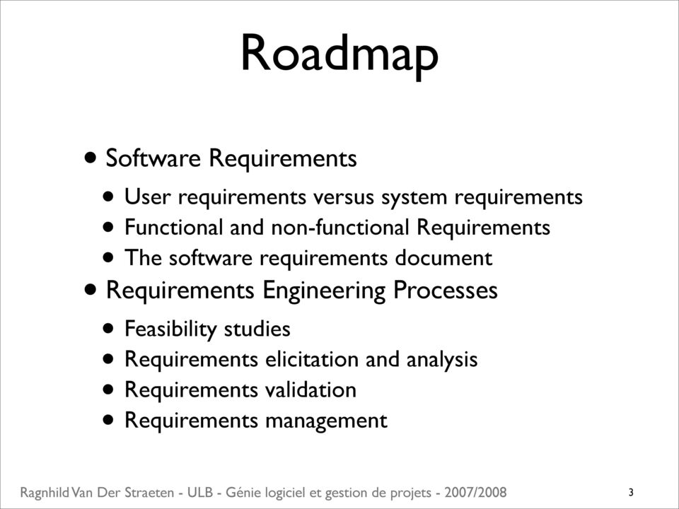 requirements document Requirements Engineering Processes Feasibility