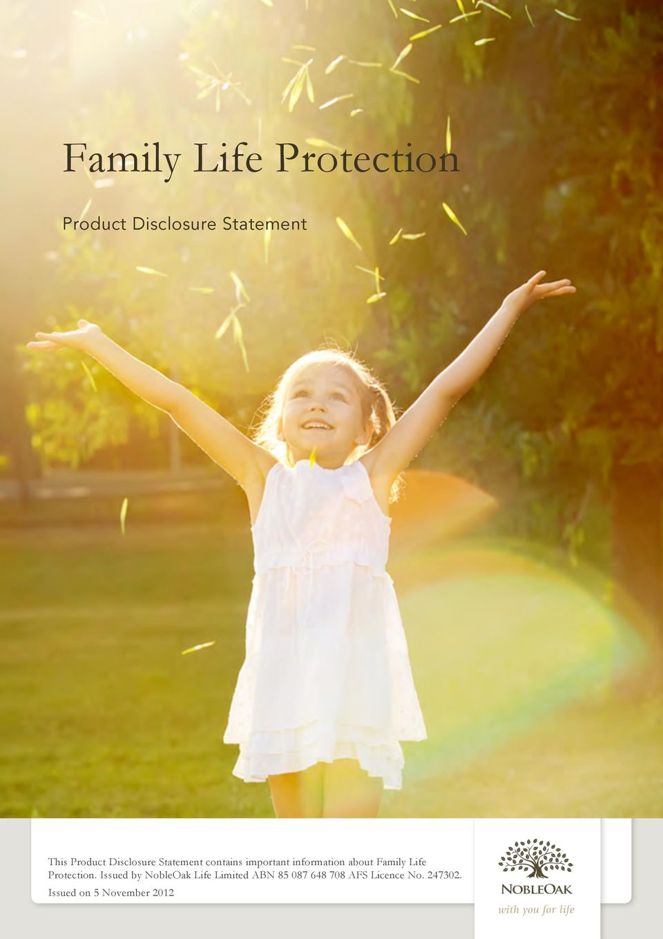 about Family Life Protection.