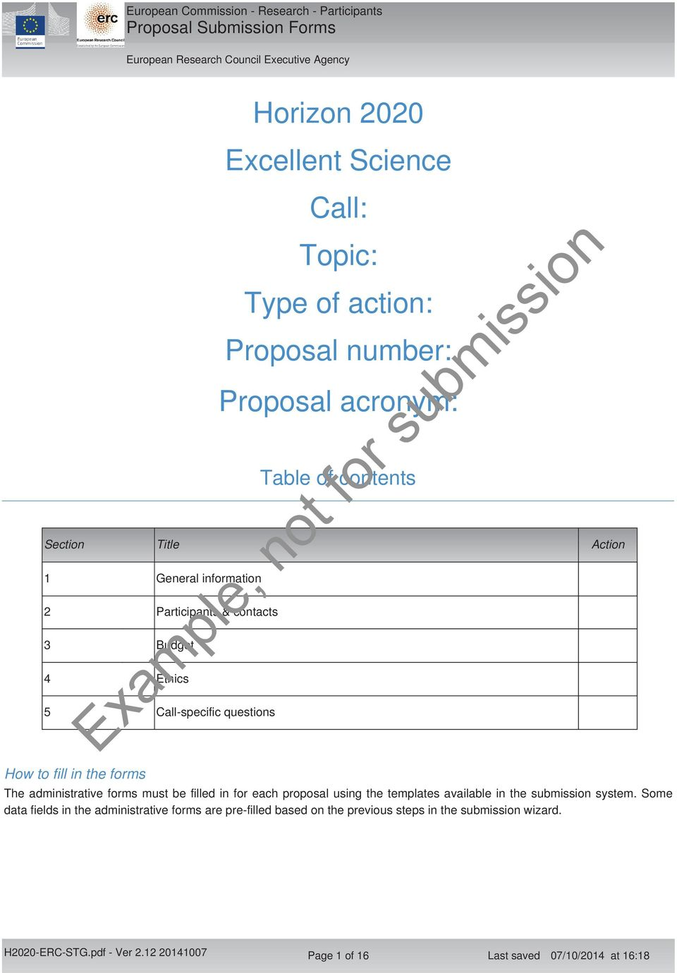 administrative forms must be filled in for each proposal using the templates available in the submission system.