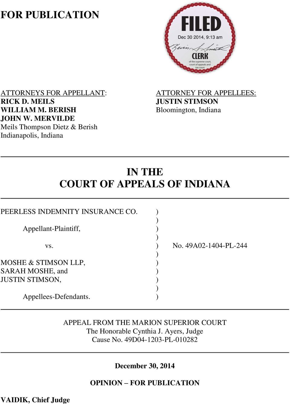 OF INDIANA PEERLESS INDEMNITY INSURANCE CO. ) ) Appellant-Plaintiff, ) ) vs. ) No.