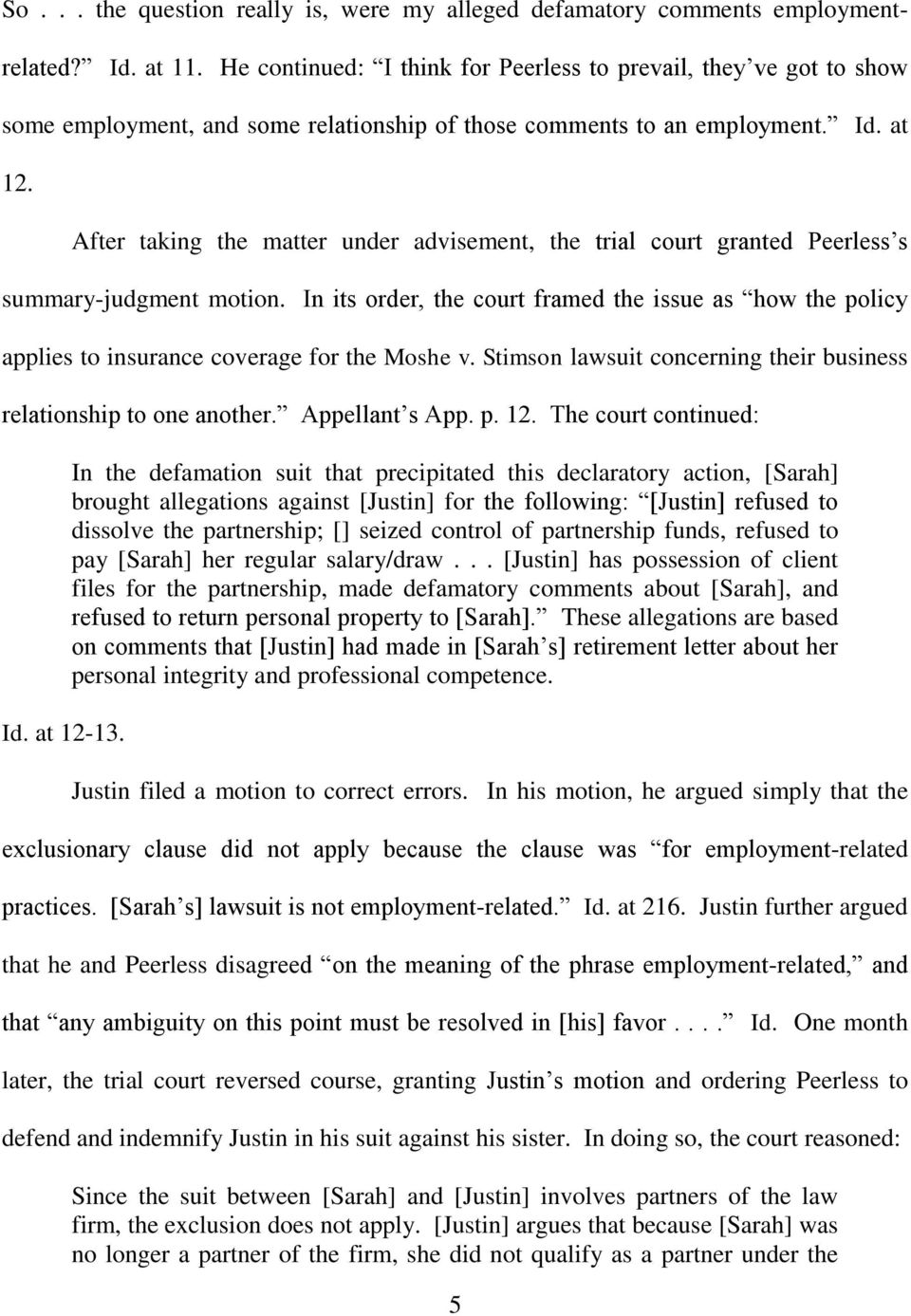 After taking the matter under advisement, the trial court granted Peerless s summary-judgment motion.