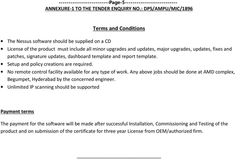 No remote control facility available for any type of work. Any above jobs should be done at AMD complex, Begumpet, Hyderabad by the concerned engineer.
