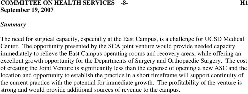 opportunity for the Departments of Surgery and Orthopaedic Surgery.
