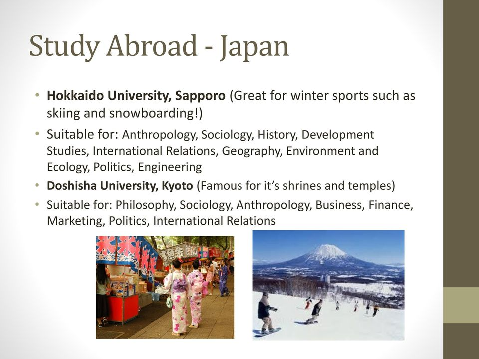 Environment and Ecology, Politics, Engineering Doshisha University, Kyoto (Famous for it s shrines and