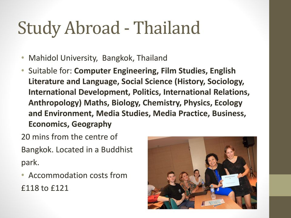 Relations, Anthropology) Maths, Biology, Chemistry, Physics, Ecology and Environment, Media Studies, Media Practice,