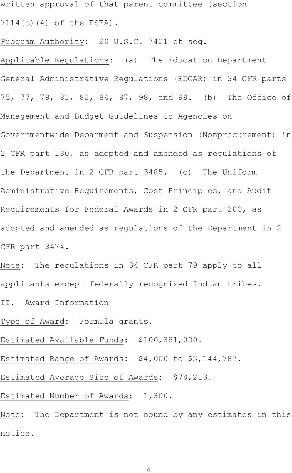 (b) The Office of Management and Budget Guidelines to Agencies on Governmentwide Debarment and Suspension (Nonprocurement) in 2 CFR part 180, as adopted and amended as regulations of the Department