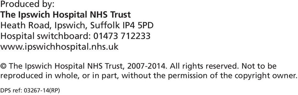 uk The Ipswich Hospital NHS Trust, 2007-2014. All rights reserved.