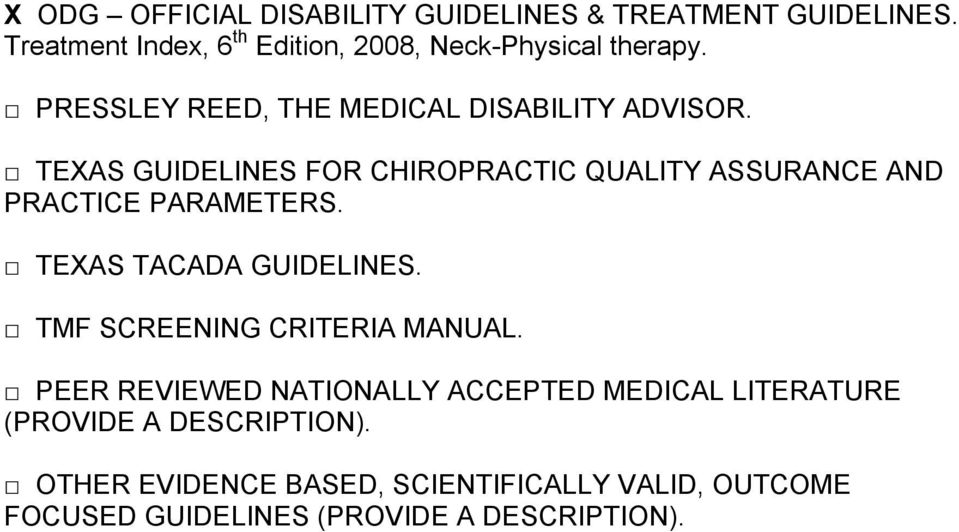 TEXAS GUIDELINES FOR CHIROPRACTIC QUALITY ASSURANCE AND PRACTICE PARAMETERS. TEXAS TACADA GUIDELINES.