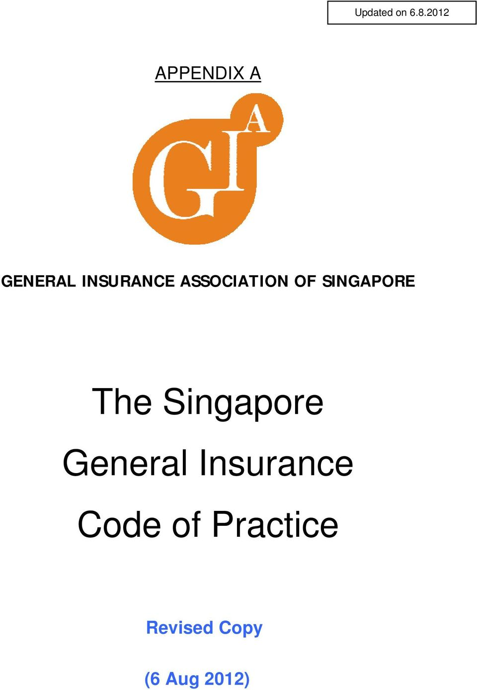 ASSOCIATION OF SINGAPORE The