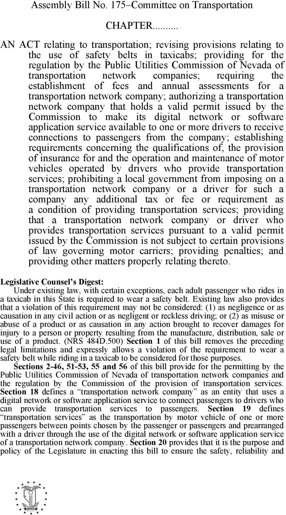 network companies; requiring the establishment of fees and annual assessments for a transportation network company; authorizing a transportation network company that holds a valid permit issued by