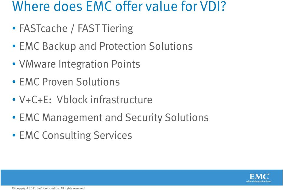 Solutions VMware Integration Points EMC Proven Solutions