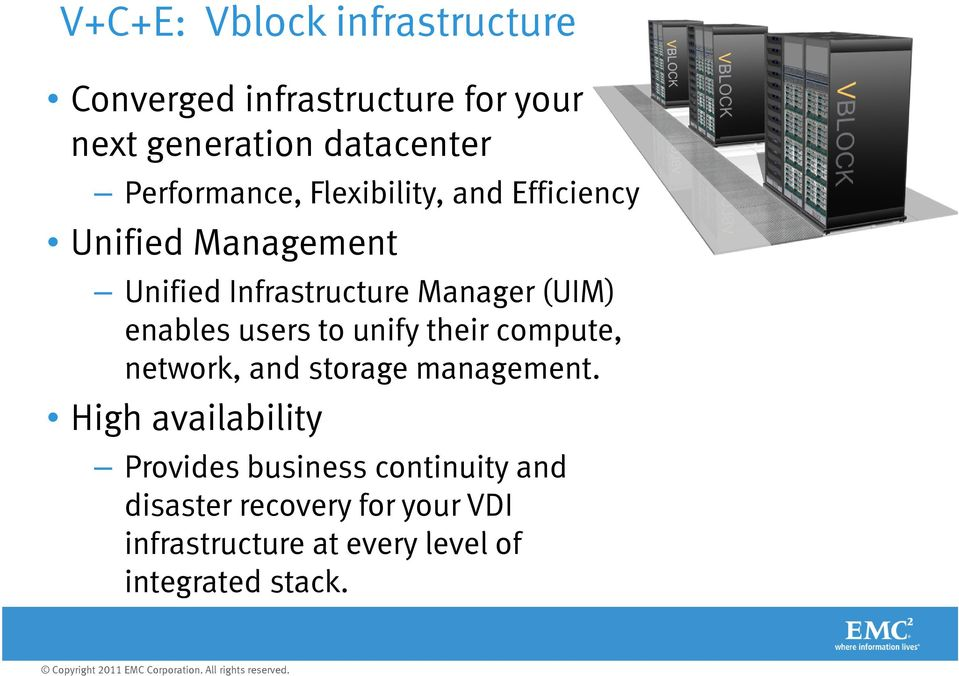 enables users to unify their compute, network, and storage management.