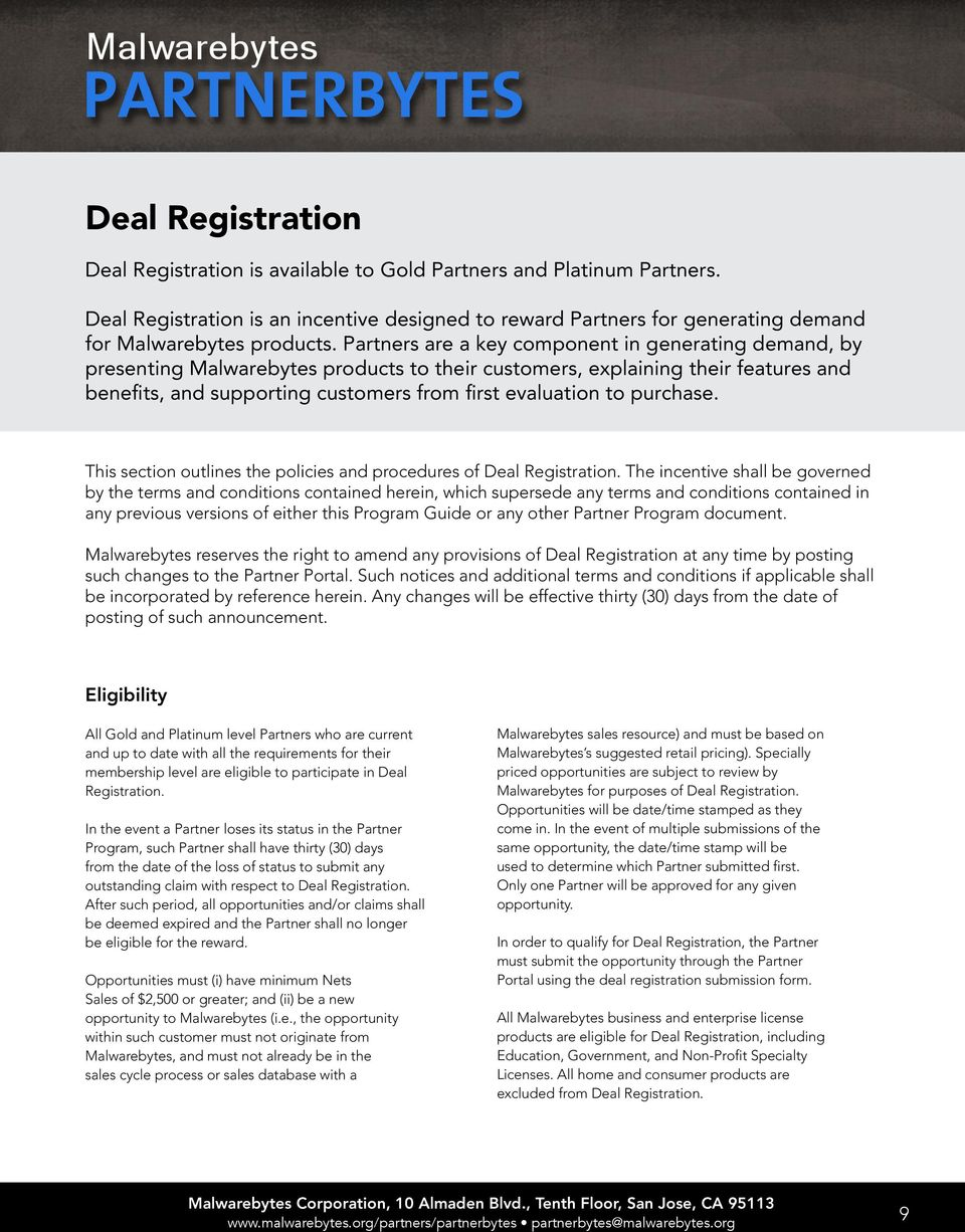 purchase. This section outlines the policies and procedures of Deal Registration.
