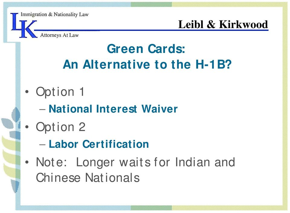 National Interest Waiver Option 2 Labor