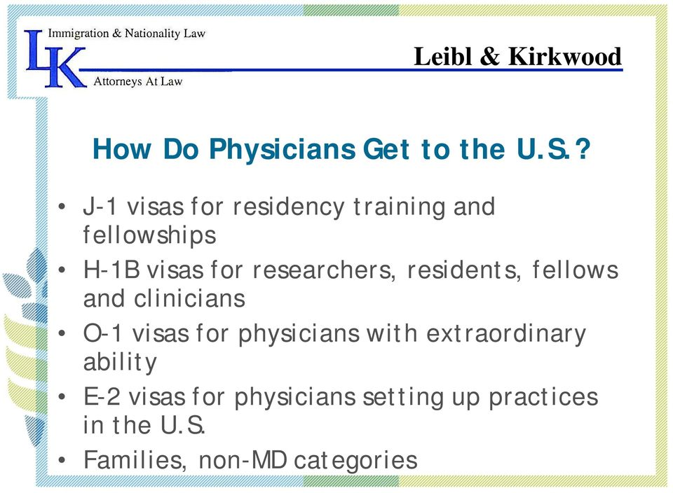 researchers, residents, fellows and clinicians O-1 visas for