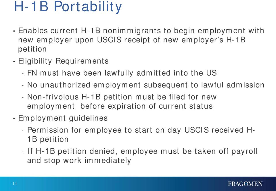 admission - Non-frivolous H-1B petition must be filed for new employment before expiration of current status Employment guidelines -
