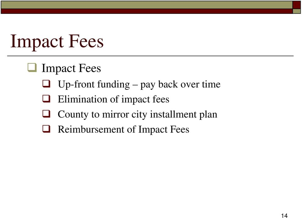 of impact fees County to mirror city