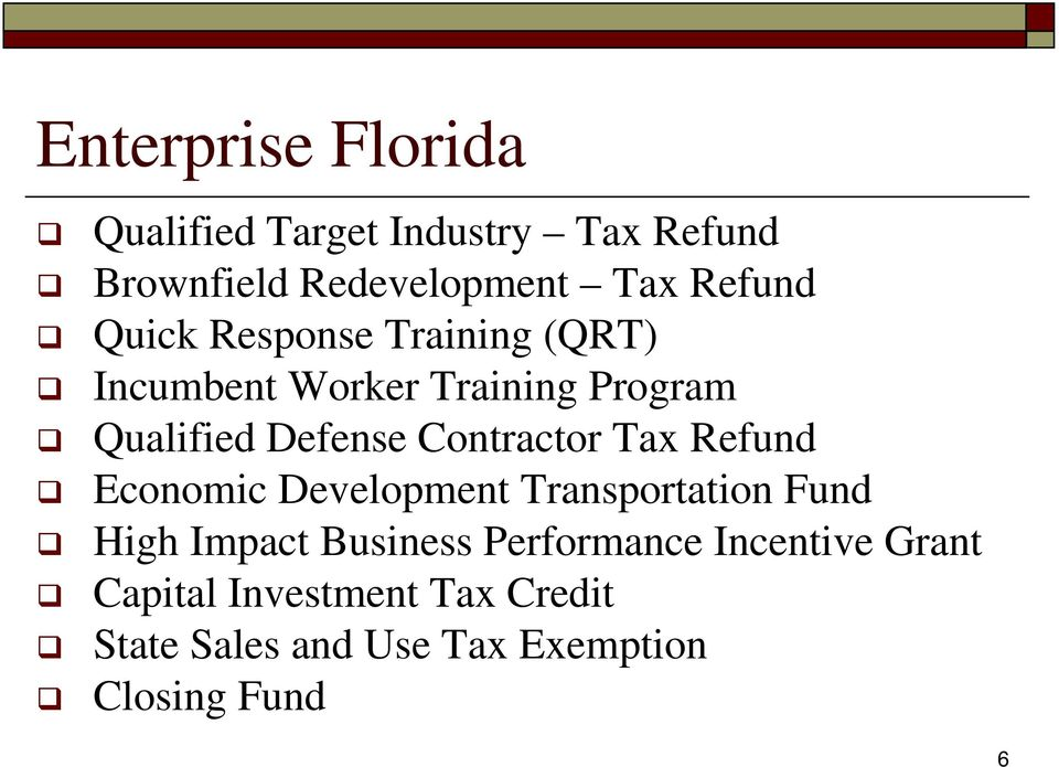 Contractor Tax Refund Economic Development Transportation Fund High Impact Business
