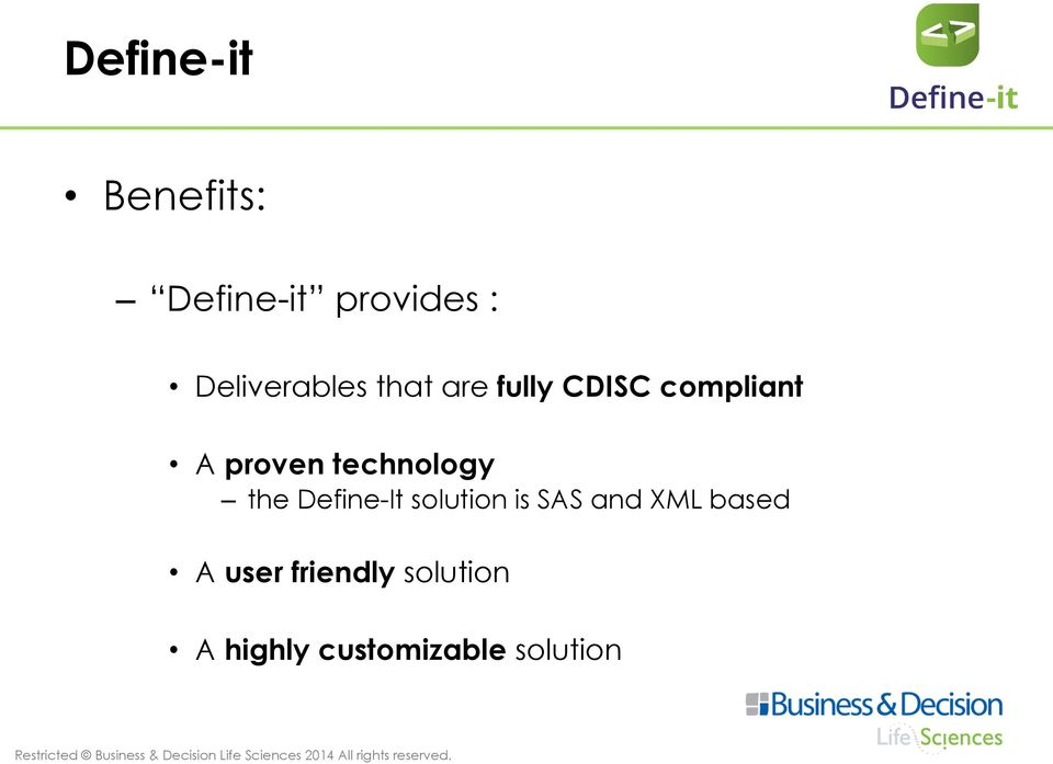 proven technology the Define-It solution is SAS