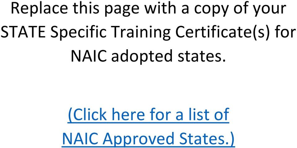 Certificate(s) for NAIC adopted