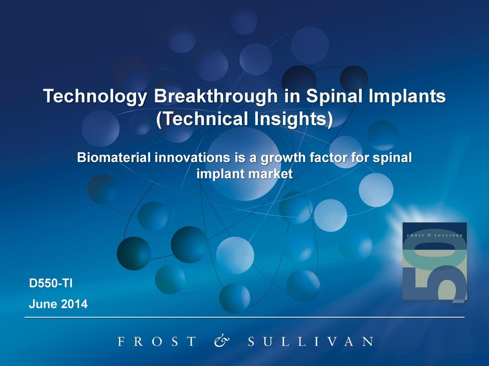 Biomaterial innovations is a growth