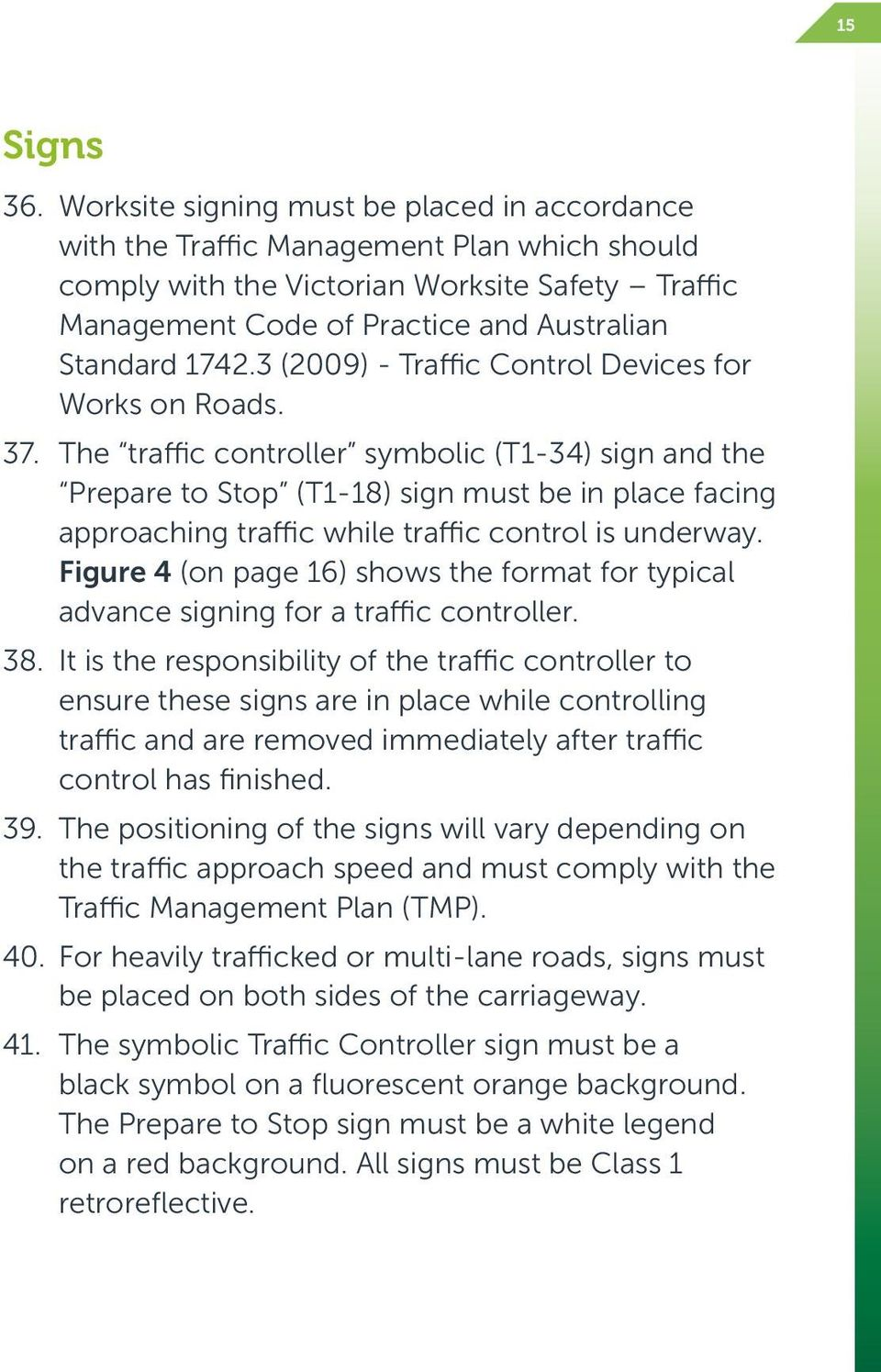 3 (2009) - Traffic Control Devices for Works on Roads. 37.