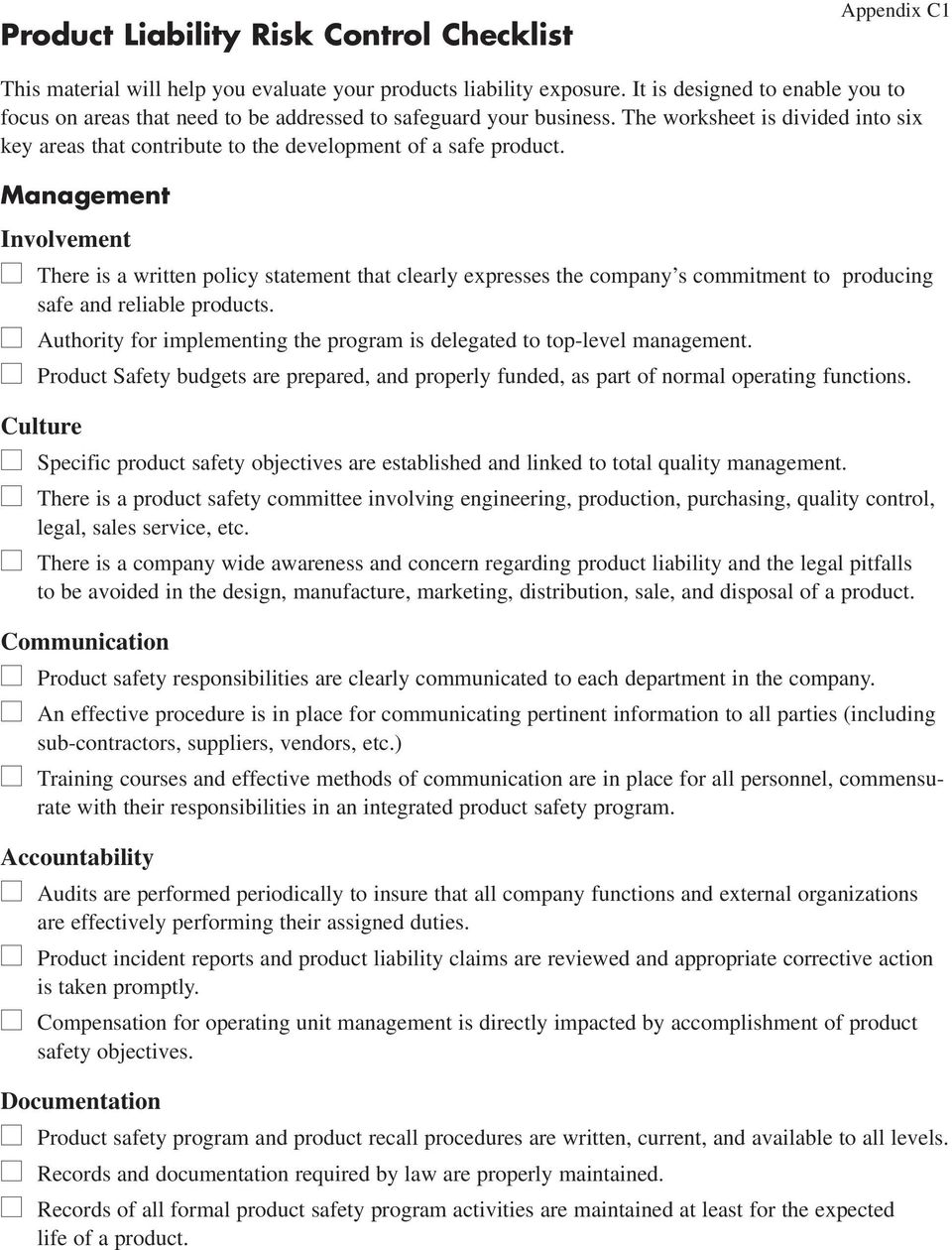 Management Involvement There is a written policy statement that clearly expresses the company s commitment to producing safe and reliable products.