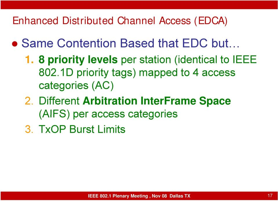 1D priority tags) mapped to 4 access categories (AC) 2.